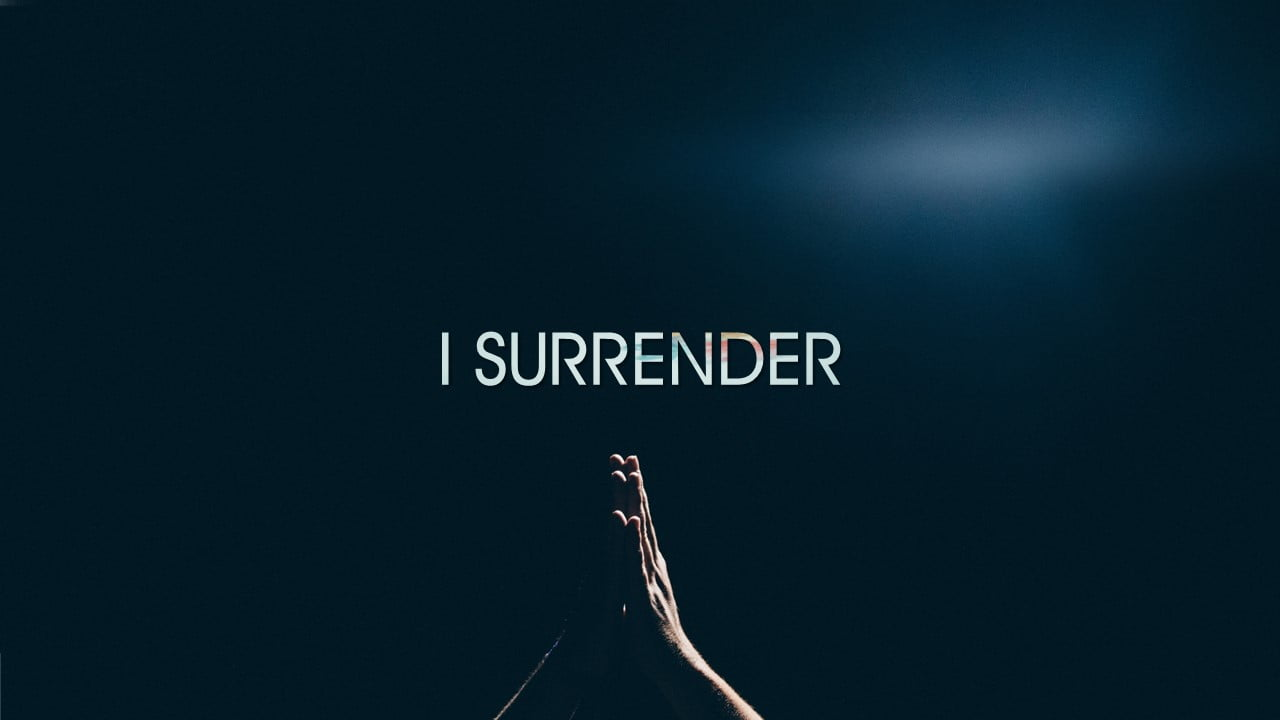 I Surrender (Hillsong) I Want To Know You More | 1280 x 720 jpeg 62kB
