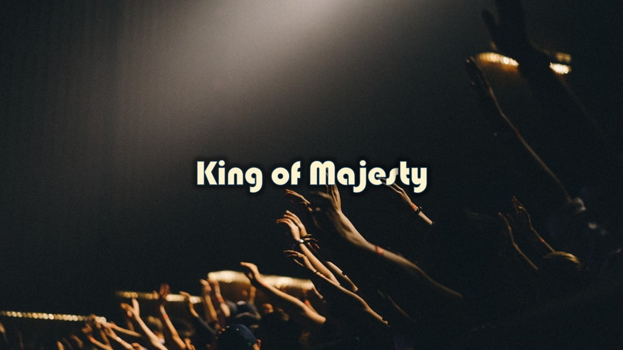 King of Majesty Hillsong Free Download Lyrics Worship songs PowerPoint Template from PPTXWorship.com