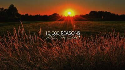 10,000 Reasons (Bless the Lord) PPTX Worship