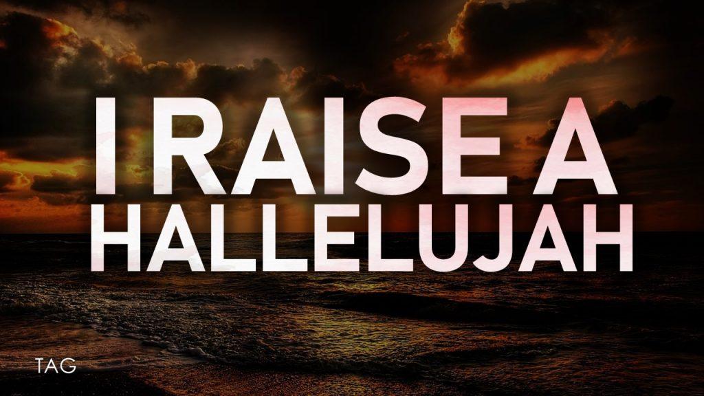 Raise a Hallelujah Lyrics
