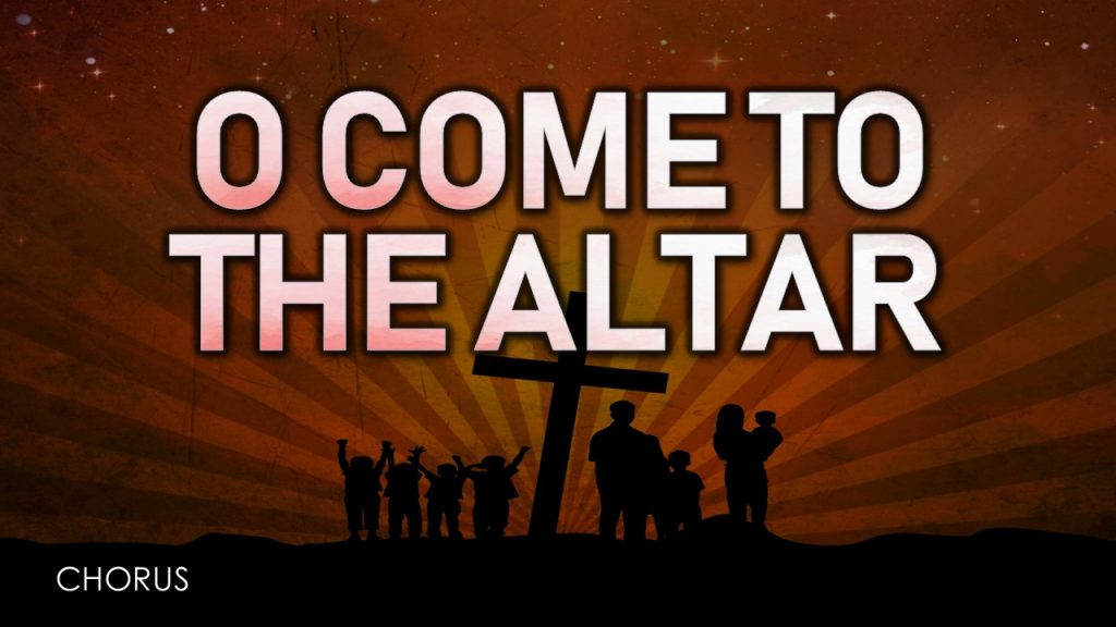 O Come to the Altar (Elevation) PowerPoint Worship Free Download