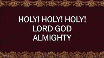 Holy, Holy, Holy (Hymn) v1